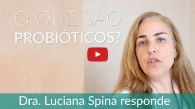 O que são probióticos?